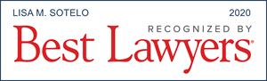 Lisa M. Sotelo - Recognized by Best Lawyers, 2020